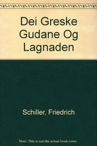 Dei Greske Gudane Og Lagnaden: Schiller, Friedrich