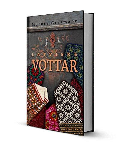 9788252192919: Latviske vottar: 178 tradisjonelle strikkemønster