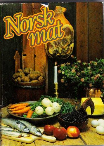 Norsk Mat {English Translation is NORWEGIAN FOOD}: Ambjornrud, Olga, Ingunn Borke, Johanne Janses ...