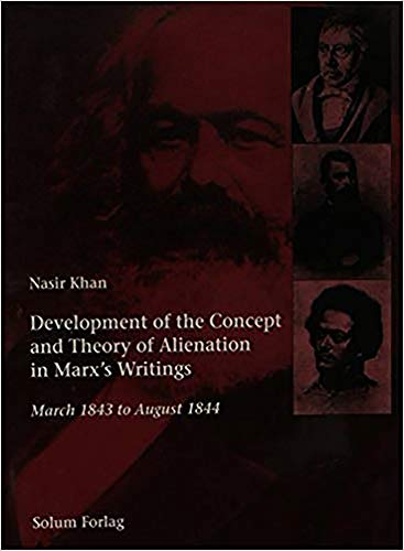 9788256009763: Development of the Concept and Theory of Alienation in Marx's Writings