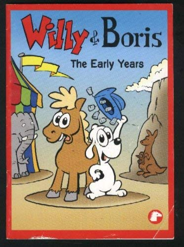 Willy & Boris The Early Years: Seriebyra, Norsk