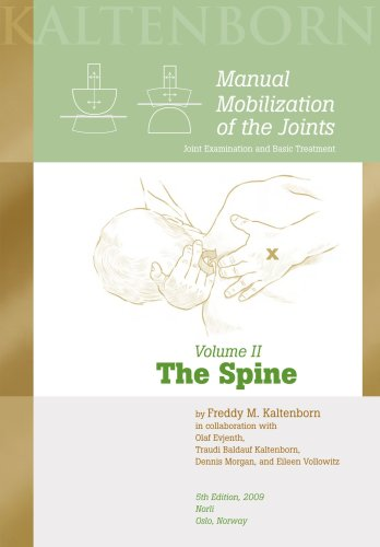 9788270540693: Manual Mobilization of the Joints, Vol. 2: The Spine, 5th ed., 2009