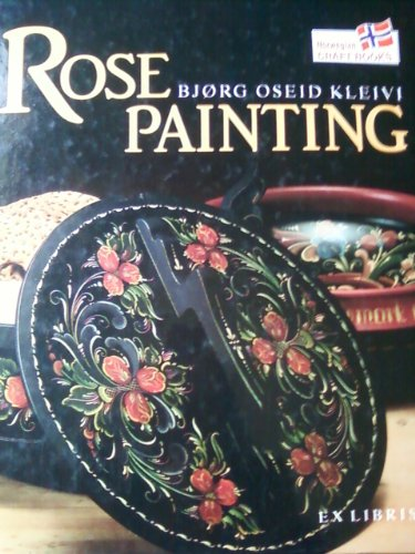 Rose Painting: Bjorg Oseid Kleivi