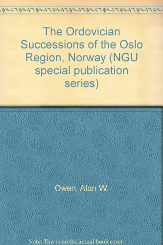The Ordovician Successions of the Oslo Region,: Alan W. Owen,