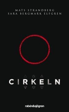 9788274500143: Cirkeln (av Mats Strandberg, Sara Bergmark Elfgren) [Imported] [Paperback] (Swedish)