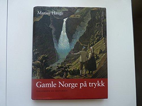 Gamle Norge Pa Trykk Grafkken Og Historien: Hauge Marius