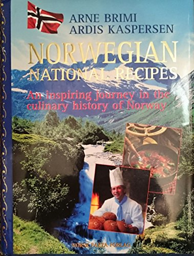 9788278880302: Norwegian National Recipes : An inspiring journey in the culinary history of Norway