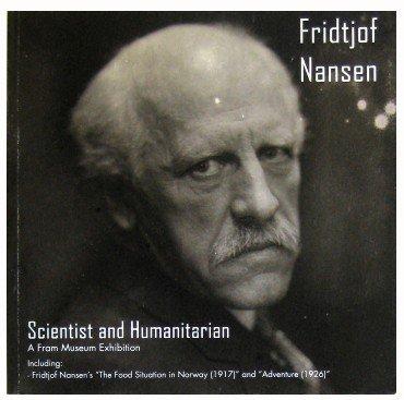 Fridtjof Nansen : Scientist and Humanitarian: Asle, Geir O.