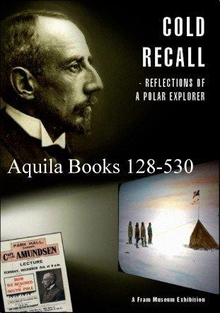 Cold Recall - Reflections of a Polar: Roald [Geir O.