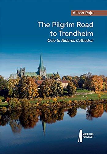 9788283050264: The Pilgrim Road to Trondheim. Oslo to Nidaros Cathedral