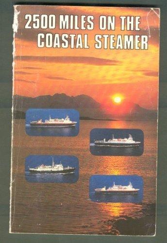 9788290103076: Twenty-Five Hundred Miles on the Norwegian Coastal Steamer