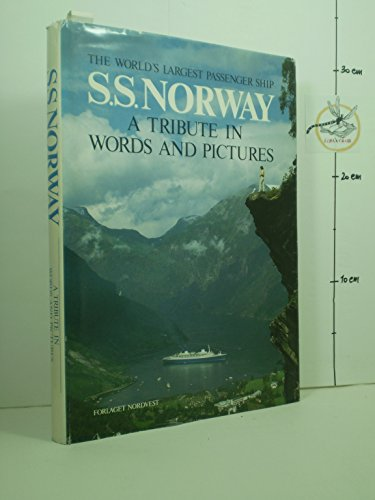 9788290330274: S.S. Norway: The world's largest passenger ship : a tribute in words and pictures