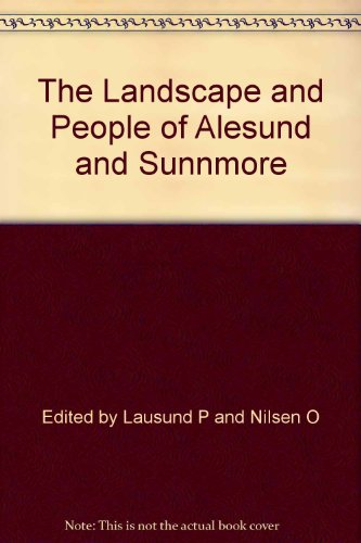 9788290330373: The Landscape and People of Alesund and Sunnmore