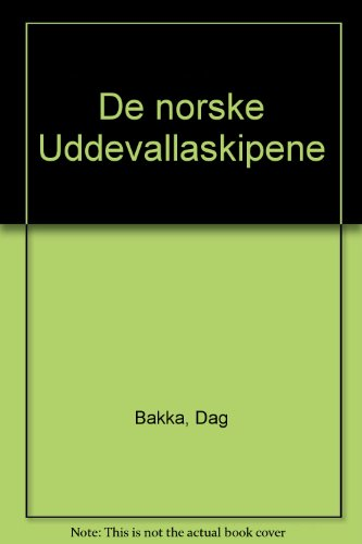 De Norske Uddevallaskipene.: Dag Bakka.