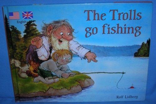 9788290633825: The Trolls Go Fishing