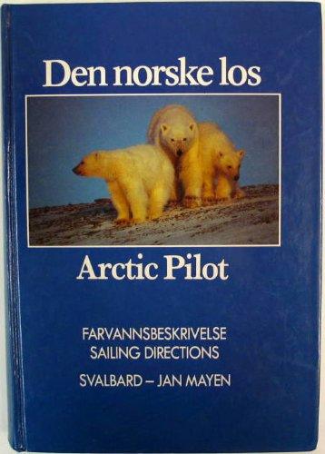 9788290653069: Den Norske Los - Arctic Pilot - SAILING DIRECTIONS - TRAVELLERS' GUIDE - SVALBARD