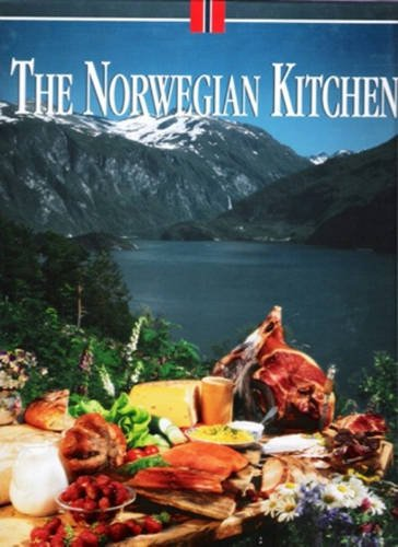 9788290823233: The Norwegian Kitchen: Recipes and Copy Provided by the Association of Norwegian Chefs