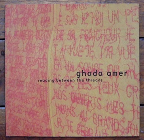 Ghada Amer: Reading Between the Threads (9788290955477) by Selene Wendt