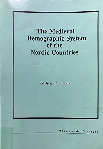 9788291114019: The medieval demographic system of the Nordic countries