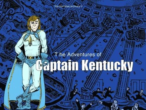 The Adventures of Captain Kentucky: Rosa, Don