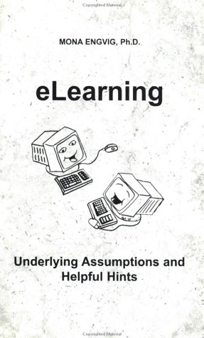 9788291349060: eLearning: Underlying Assumptions and Helpful Hints