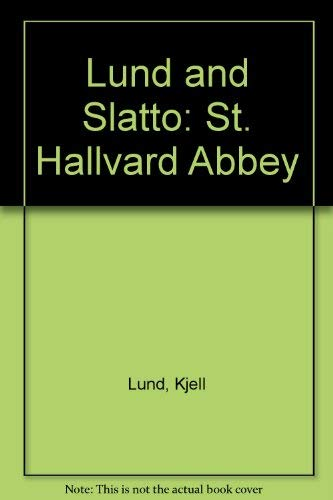 Lund and Slatto: St. Hallvard Abbey: Lund, Kjell.