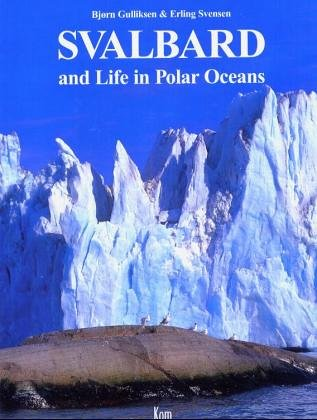 9788292496039: Svalbard and Life in the Polar Oceans