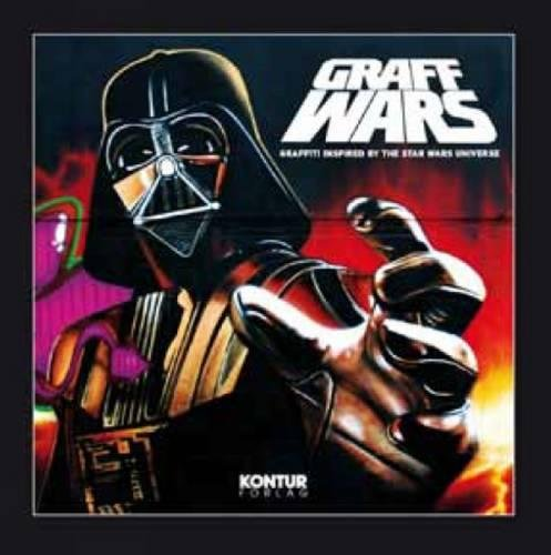 9788293053033: Graff Wars: Graffiti inspired by the Star Wars universe