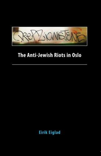 The Anti-Jewish Riots in Oslo: Eirik Eiglad