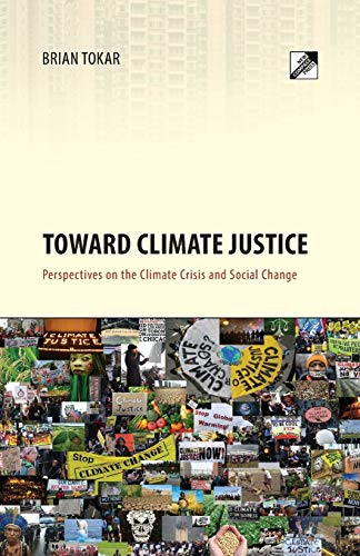 9788293064084: Toward Climate Justice: Perspectives on the Climate Crisis and Social Change