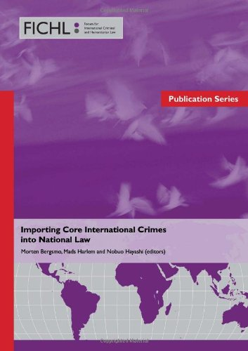 9788293081005: Importing Core International Crimes into National Law