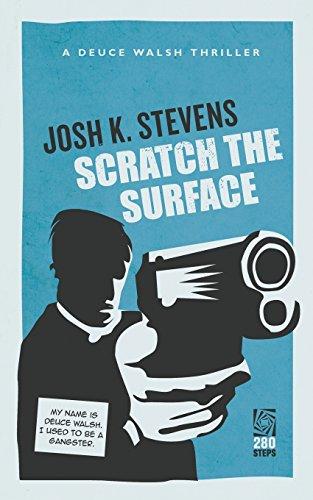 9788293326465: Scratch the Surface: Deuce Walsh Thriller #1