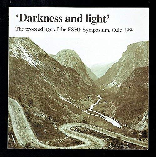 Darkness and light: The proceedings of the: n/a