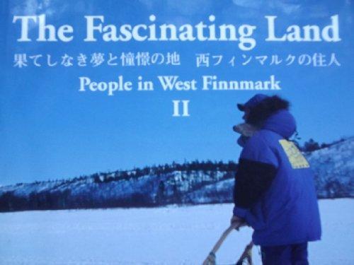 The Fascinating Land - People in West: Turi Bokprosjekter,Gunnar Altmann,Bjorn