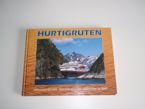 9788299550109: Hurtigruten. Welcome On Board.