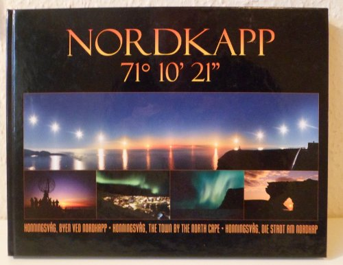 """Nordkapp 71 10' 21"""" Honningsvag, The Town by the North Cape [Hardcover] [Jan 01, 2003] ..."""