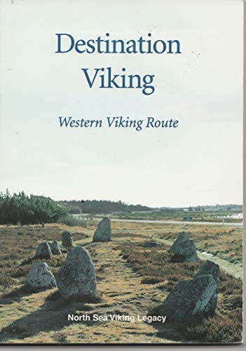 9788299615105: Destination Viking - Western Viking Route