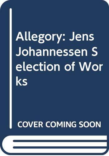 JENS JOHANNESSEN : ALLEGORY. SELECTION OF WORKS: KVARAN, Gunnar B.