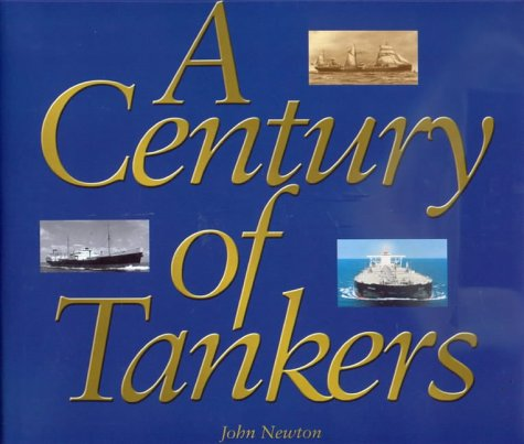 9788299659604: A Century of Tankers