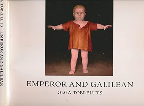 Emperor and Galilean: Olga Tobreluts