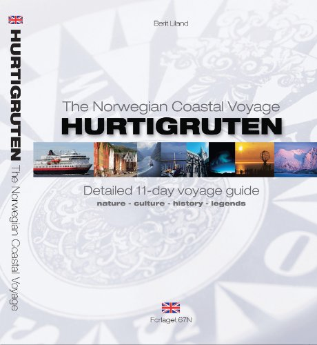 9788299720670: The Norwegian Coastal Voyage Hurtigruten - Detailed 11-day voyage guide (nature, culture, history and legends)