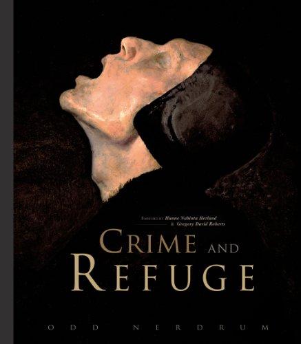 Odd Nerdrum: Crime and Refuge: Nabintu Herland, Hanne; Roberts, Gregory David