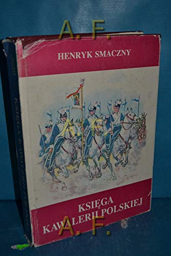 Ksiega Kawalerii Polskiej 1914--1947, Rodowody, Barwa, Bron: Smaczny, Henryk