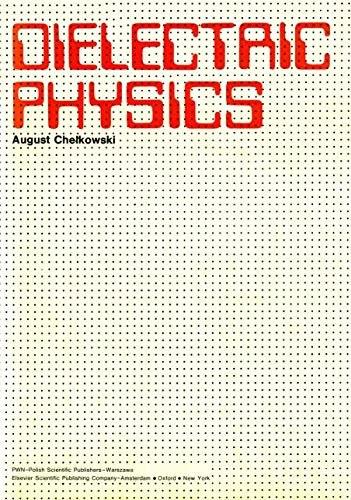 9788301007300: Dielectric Physics