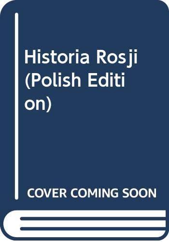 Historia Rosji (Polish Edition): Bazylow, Ludwik