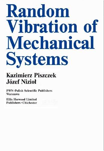 9788301057619: Random Vibration of Mechanical Systems