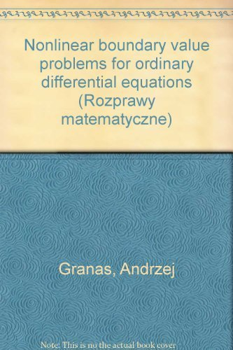 9788301060190: Nonlinear boundary value problems for ordinary differential equations (Rozprawy matematyczne)