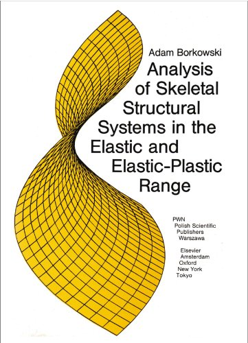 9788301076870: Analysis of Skeletal Structural Systems in the Elastic and Elastic-Plastic Range