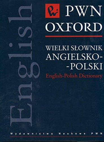 9788301137083: PWN-Oxford: Wielki Slownik angielsko-Polski / English-Polish Dictionary (Polish and English Edition)