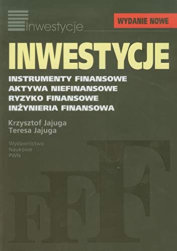 9788301149574: Inwestycje Instrumenty Finansowe Aktywa Niefinansowe... - Krzysztof Jajuga, Teresa Jajuga [KSIÄ ĹťKA]